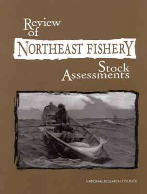 Review of Northeast Fishery Stock Assessment 9780309060301