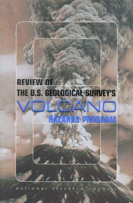 Review of the U.S. Geological Survey's Volcano Hazards Program 9780309070966