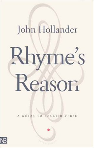 Rhyme's Reason: A Guide to English Verse 9780300088328