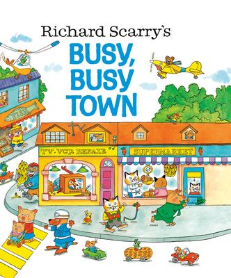 Richard Scarry's Busy, Busy Town 9780307168030