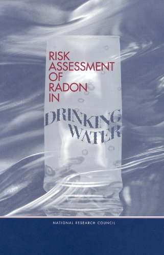 Risk Assessment of Radon in Drinking Water 9780309062923