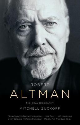 Robert Altman: An Oral Biography 9780307387912