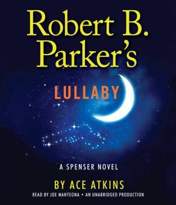 Robert B. Parker's Lullaby 9780307987730