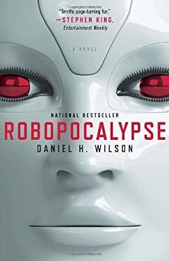 Robopocalypse 9780307740809