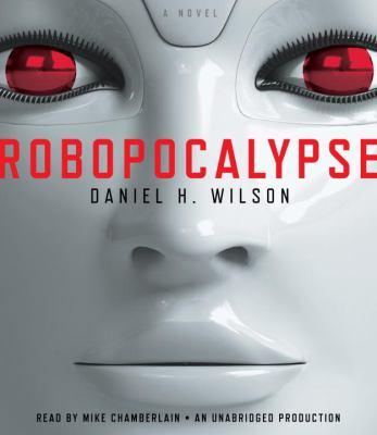 Robopocalypse 9780307913906
