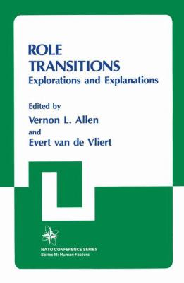 Role Transitions: Explorations and Explanations 9780306415067