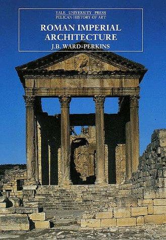 Roman Imperial Architecture 9780300052923
