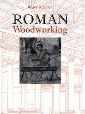 Roman Woodworking 9780300103410