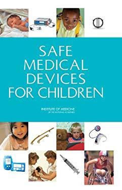 Safe Medical Devices for Children 9780309096317