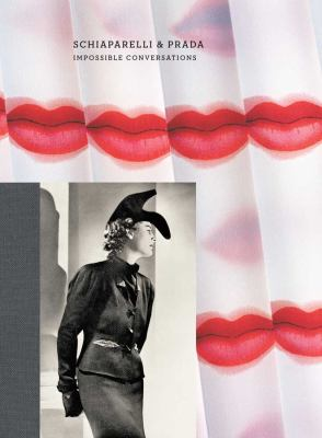 Schiaparelli & Prada: Impossible Conversations 9780300179552