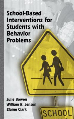 School-Based Interventions for Students with Behavior Problems 9780306481147