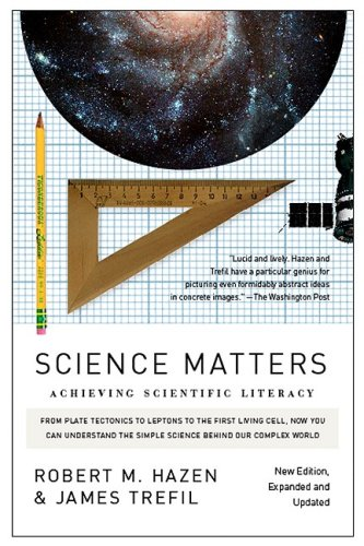 Science Matters: Achieving Scientific Literacy 9780307454584