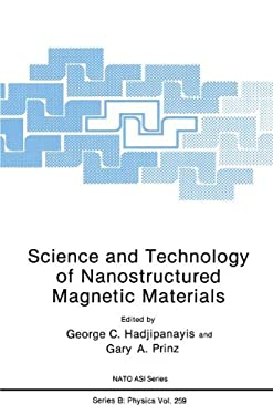 Science and Technology of Nanostructured Magnetic Materials 9780306439247
