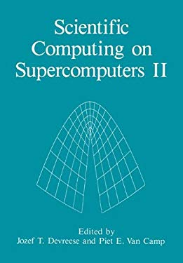 Scientific Computing on Supercomputers II 9780306437120
