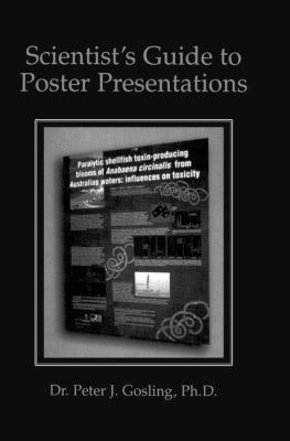 Scientist's Guide to Poster Presentations 9780306460760