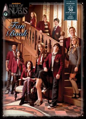 House of Anubis Fan Book (House of Anubis) 9780307980731