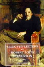 Selected Letters of Robert Louis Stevenson 839928