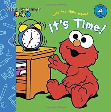 Sesame Beginnings: It's Time! (Sesame Street) 9780307980595
