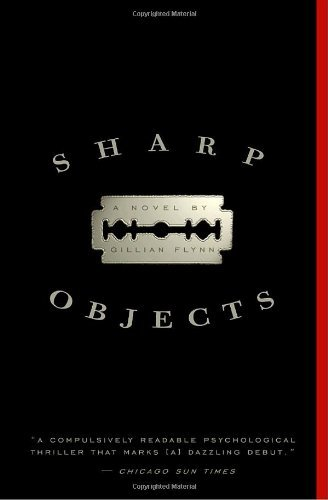 Sharp Objects 9780307341556