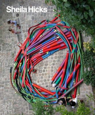 Sheila Hicks: 50 Years 9780300121643