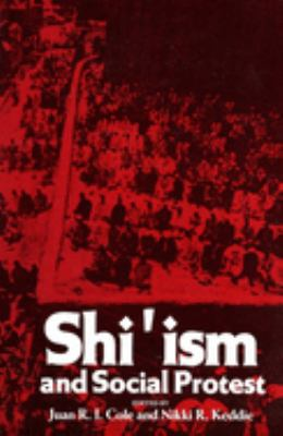 Shi'ism and Social Protest 9780300035537