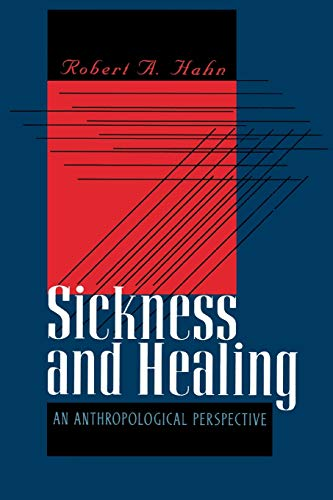 Sickness and Healing: An Anthropological Perspective 9780300068719