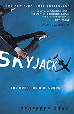Skyjack: The Hunt for D. B. Cooper 9780307451309