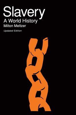 Slavery: A World History 9780306805363