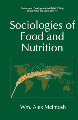 Sociologies of Food and Nutrition 9780306453359