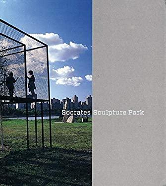 Socrates Sculpture Park 9780300120981