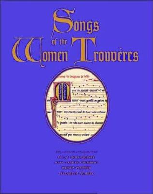 Songs of the Women Trouveres 9780300084122