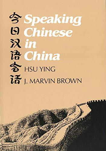 Speaking Chinese in China 9780300030327