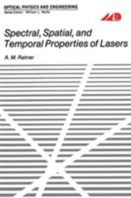 Spectral, Spatial, and Temporal Properties of Lasers 9780306305429