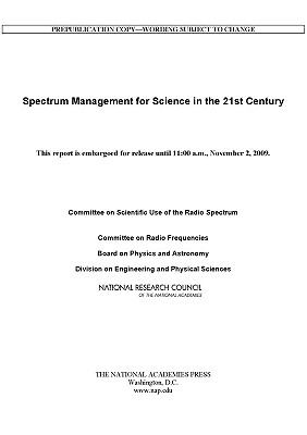 Spectrum Management for Science in the 21st Century 9780309146869