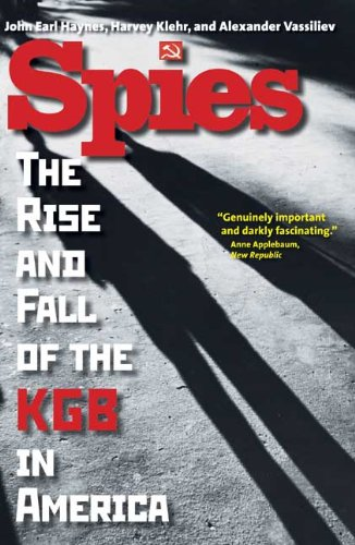 Spies: The Rise and Fall of the KGB in America 9780300164381