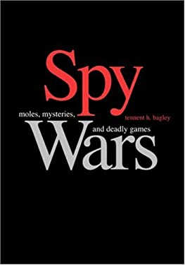 Spy Wars: Moles, Mysteries, and Deadly Games Large Print Edition 9780300130423