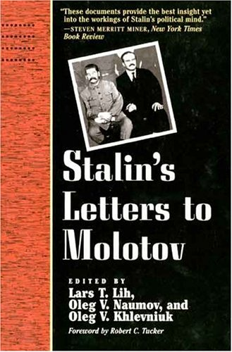 Stalin's Letters to Molotov: 1925-1936 9780300068610