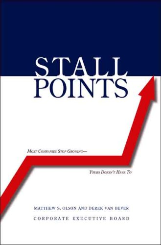 Stall Points: Most Companies Stop Growing--Yours Doesn't Have to 9780300136876