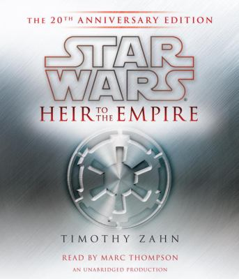 Heir to the Empire: The 20th Anniversary Edition 9780307933553