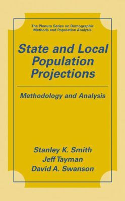 State and Local Population Projections: Methodology and Analysis 9780306464935
