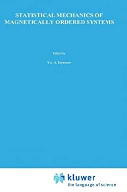 Statistical Mechanics of Magnetically Ordered Systems 9780306110153