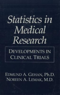 Statistics in Medical Research: Developments in Clinical Trials 9780306448638