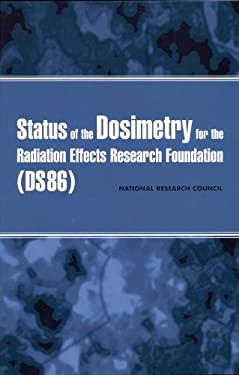 Status of the Dosimetry for the Radiation Effects Research Foundation (Ds86) 9780309075596