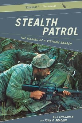 Stealth Patrol: The Making of a Vietnam Ranger 9780306813856