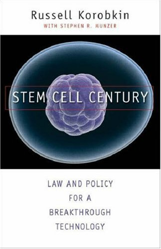 Stem Cell Century: Law and Policy for a Breakthrough Technology 9780300122923