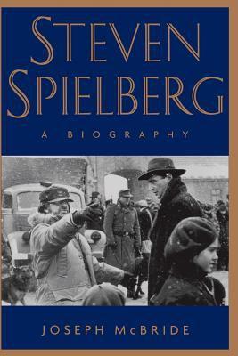 Steven Spielberg: A Biography 9780306809002