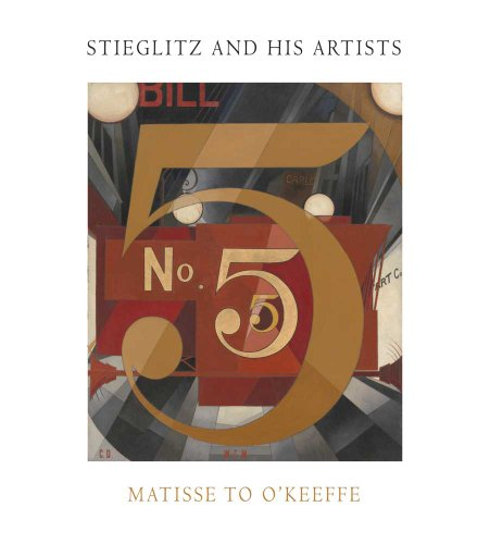 Stieglitz and His Artists: Matisse to O'Keeffe 9780300175882