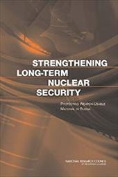 Strengthening Long-Term Nuclear Security: Protecting Weapon-Usable Material in Russia