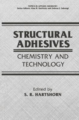 Structural Adhesives: Chemistry and Technology 9780306421211