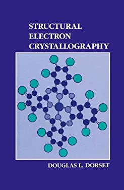 Structural Electron Crystallography 9780306450495